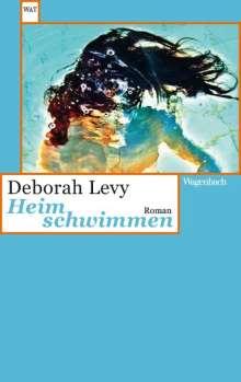 Deborah Levy: Heim schwimmen, Buch