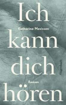 Katharina Mevissen: Ich kann dich hören, Buch