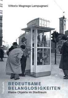 Vittorio Magnago Lampugnani: Bedeutsame Belanglosigkeiten, Buch