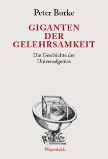 Peter Burke: Giganten der Gelehrsamkeit, Buch