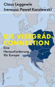 Claus Leggewie: Die Visegrád-Connection, Buch