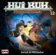 Hui Buh Neue Welt 12: Zurück im Mittelalter, CD