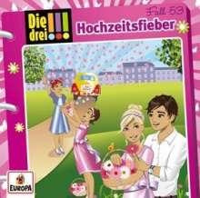 Maja von Vogel: Die drei !!! 53: Hochzeitsfieber, CD