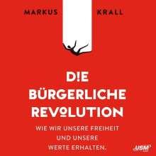 Markus Krall: Die Bürgerliche Revolution, MP3-CD