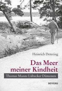 """Heinrich Detering: """"Das Meer meiner Kindheit"""", Buch"""