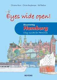 Christma Boon: Eyes wide open! Discovering Hamburg, Buch