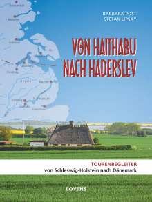 Barbara Post: Von Haithabu nach Haderslev, Buch