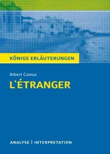 Albert Camus: L'Étranger - Der Fremde von Albert Camus. Königs Erläuterungen., Buch