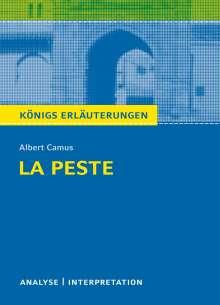 Albert Camus: Königs Erläuterungen: La Peste - Die Pest von Albert Camus., Buch