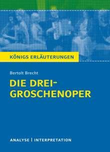 Bertolt Brecht: Die Dreigroschenoper von Bertolt Brecht, Buch