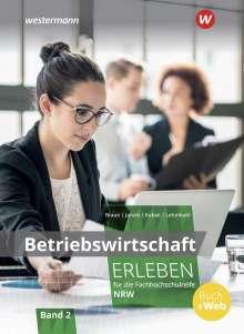 Katharina Kubek: Betriebswirtschaft erleben 2. Schülerband. Fachhochschulreife Nordrhein-Westfalen, Buch