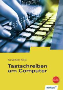 Karl Wilhelm Henke: Tastschreiben am Computer, Buch