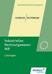 Manfred Deitermann: Industrielles Rechnungswesen - IKR. Lösungen, Buch