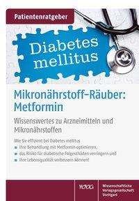 Uwe Gröber: Mikronährstoffräuber: Metformin, Buch