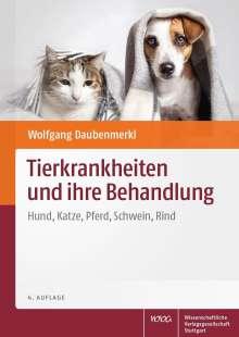 Wolfgang Daubenmerkl: Tierkrankheiten und ihre Behandlung, Buch