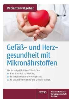 Uwe Gröber: Gefäß- und Herzgesundheit mit Mikronährstoffen, Buch