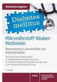 Uwe Gröber: Mikronährstoff-Räuber: Metformin, Buch