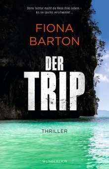 Fiona Barton: Der Trip, Buch