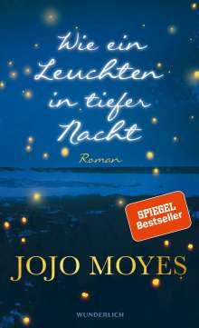 Jojo Moyes: Wie ein Leuchten in tiefer Nacht, Buch
