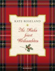 Kate Roseland: Mr. Hicks feiert Weihnachten, Buch