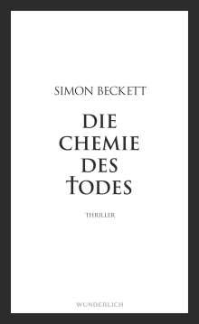 Simon Beckett: Die Chemie des Todes, Buch