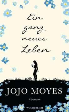 Jojo Moyes: Ein ganz neues Leben, Buch