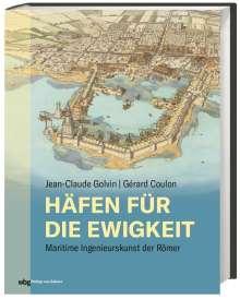 Jean-Claude Golvin: Häfen für die Ewigkeit, Buch
