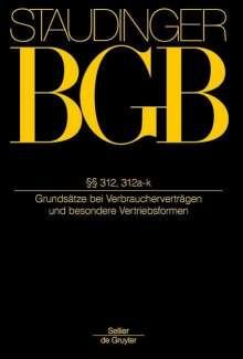 Gregor Thüsing: Staudingers Kommentar BGB §§ 312, 312a-k, Buch