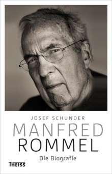 Josef Schunder: Manfred Rommel. Die Biografie, Buch