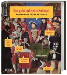 Gerhard Wagner: Das geht auf keine Kuhhaut, Buch