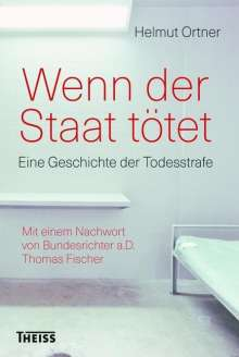 Helmut Ortner: Wenn der Staat tötet, Buch
