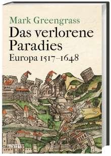 Mark Greengrass: Das verlorene Paradies, Buch