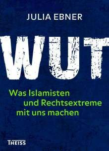 Julia Ebner: Wut, Buch