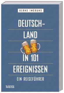 Bernd Imgrund: Deutschland in 101 Ereignissen, Buch