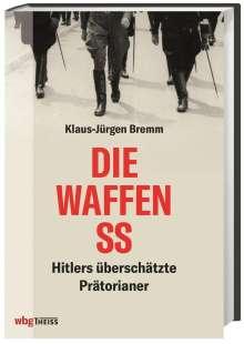 Klaus-Jürgen Bremm: Die Waffen-SS, Buch