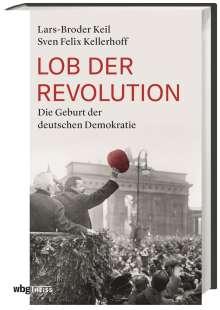 Sven Felix Kellerhoff: Lob der Revolution, Buch