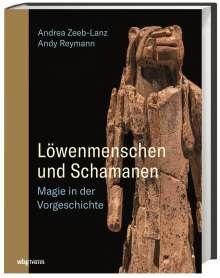 Andrea Zeeb-Lanz: Löwenmenschen und Schamanen, Buch