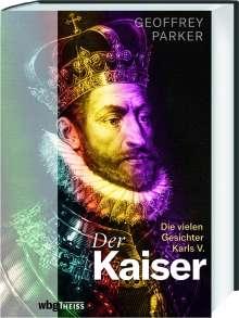 Geoffrey Parker: Der Kaiser, Buch