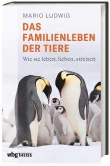 Mario Ludwig: Das Familienleben der Tiere, Buch