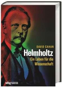 David Cahan: Helmholtz, Buch