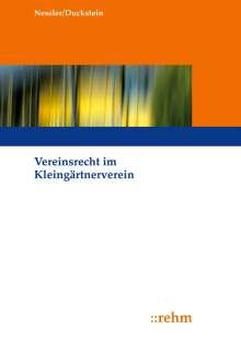 Patrick R. Nessler: Vereinsrecht im Kleingärtnerverein, Buch