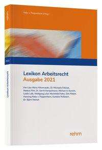Lisa-Maria Allramseder: Lexikon Arbeitsrecht 2021, Buch