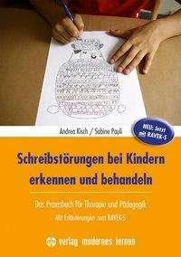 Andrea Kisch: Schreibstörungen bei Kindern erkennen und behandeln, Buch