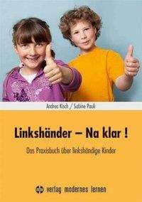 Andrea Kisch: Linkshänder - Na klar!, Buch