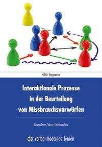 Hilde Trapmann: Interaktionale Prozesse in der Beurteilung von Missbrauchsvorwürfen, Buch
