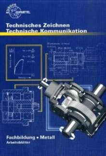 Technisches Zeichnen:Schellmann, Bernhard, Buch