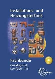 Siegfried Blickle: Fachkunde Installations- und Heizungstechnik, Buch