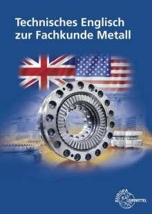 Eckhard Ignatowitz: Technisches Englisch zur Fachkunde Metall, Buch