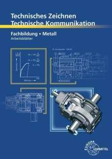 Bernhard Schellmann: Technisches Zeichnen Technische Kommunikation Metall Fachbildung, Buch