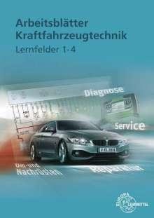 Richard Fischer: Arbeitsblätter Kraftfahrzeugtechnik Lernfelder 1-4, Buch